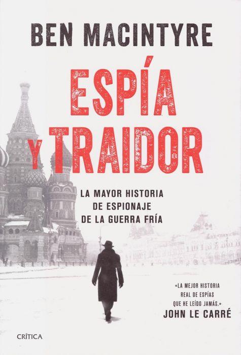 El Espía y El Traidor, Ben Macintyre
